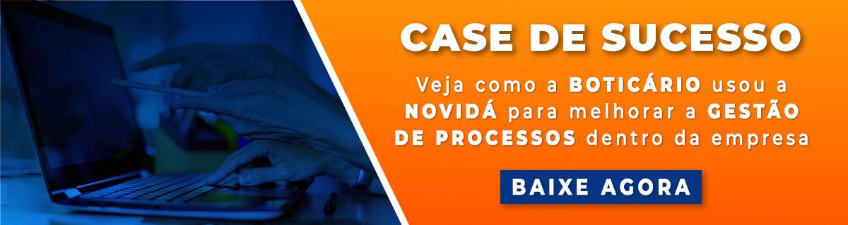 Case Boticario - Gestão de Processos
